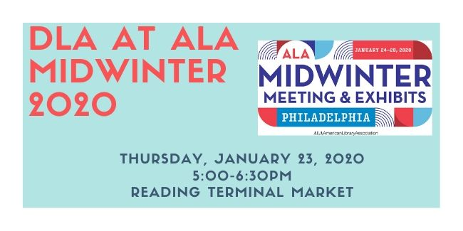 DLA at ALA MidWinter